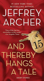 And Thereby Hangs a Tale - Jeffrey Archer