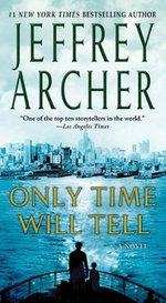 Only Time Will Tell : Clifton Chronicles (St. Martin's Press) - Jeffrey Archer
