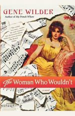 The Woman Who Wouldn't - Gene Wilder