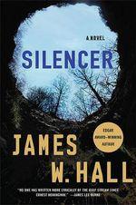 Silencer - James W Hall