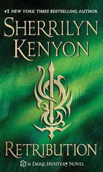 Retribution : Dark-Hunter Series : Book 20 - Sherrilyn Kenyon