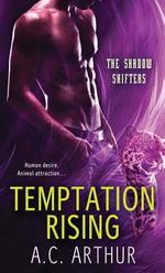 Temptation Rising - A. C. Arthur