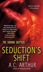 Seduction's Shift - A. C. Arthur