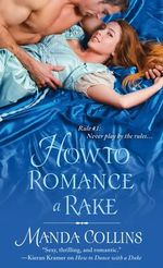 How to Romance a Rake - Manda Collins