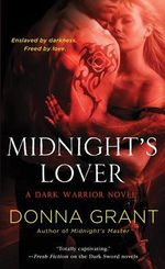 Midnight's Lover : A Dark Warrior Novel - Donna Grant