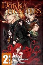 The Dark Hunters : Dark Hunters Manga Series : Volume 2 - Sherrilyn Kenyon