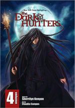 The Dark Hunters : Dark Hunter Manga Series : Volume 4 - Sherrilyn Kenyon