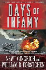 Days of Infamy - Newt Gingrich