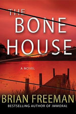 The Bone House - Brian Freeman