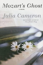 Mozart's Ghost : Workbook - Julia Cameron
