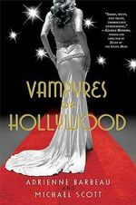Vampyres of Hollywood - Adrienne Barbeau