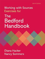 Working with Sources : Exercises for the Bedfor Handbook - Diana Hacker