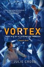 Vortex : Tempest Trilogy (Hardcover) - Julie Cross