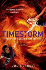 Timestorm : Tempest Trilogy (Hardcover) - Julie Cross
