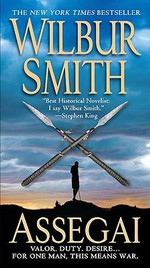 Assegai : Courtney 3 Series : Book 5 - Wilbur Smith