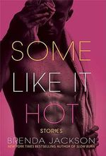 Some Like it Hot - Brenda Jackson