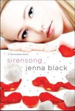 Sirensong : A Faeriewalker Novel - Jenna Black