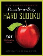 Will Shortz Presents Puzzle-A-Day : Hard Sudoku : 365 Challenging Puzzles - Will Shortz