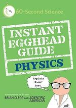 Instant Egghead Guide To Physics :  Physics - Brian Clegg