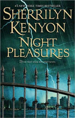 Night Pleasures : Dark Hunter Series :  Book 1 - Sherrilyn Kenyon