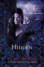 Hidden : House of Night Novels - P. C. Cast