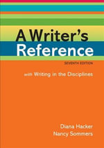 A Writer's Reference with Writing in the Disciplines : With Writing in the Disciplines - University Diana Hacker