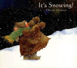 It's Snowing! - Olivier Dunrea