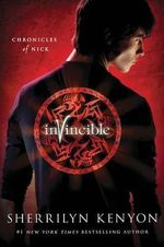 Invincible : Chronicles of Nick Series : Book 2 - Sherrilyn Kenyon