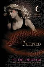 Burned : House of Night Series : Book 7 - P C Cast