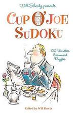 Will Shortz Presents Cup O'Joe Sudoku : 100 Wordless Crossword Puzzles - Will Shortz
