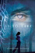 13 To Life : 13 to Life - Shannon Delany
