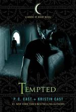 Tempted : House of Night Series : Book 6 - P C Cast