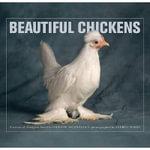 Beautiful Chickens - Christie Aschwanden