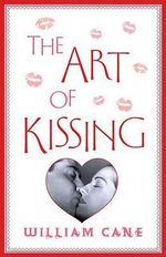 The Art of Kissing - William Cane