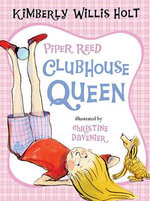 Piper Reed, Clubhouse Queen : Piper Reed (Quality) - Kimberly Willis Holt