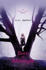 Born at Midnight - C. C. Hunter