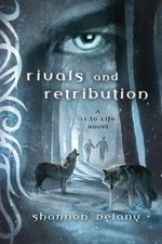 Rivals and Retribution : A 13 to Life Novel - Shannon Delany