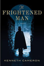 The Frightened Man - Kenneth Cameron