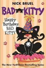Happy Birthday, Bad Kitty : Bad Kitty (Paperback) - Nick Bruel