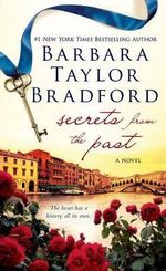 Secrets from the Past - Barbara Taylor Bradford