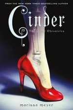 Cinder : Book One of the Lunar Chronicles - Marissa Meyer