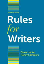 Rules for Writers : 7th Edition - Diana Hacker