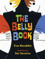 The Belly Book - Fran Manushkin