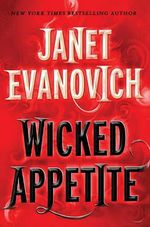 Wicked Appetite : Diesel & Tucker Series : Book 1 - Janet Evanovich