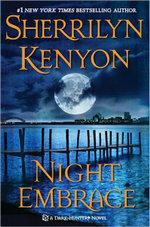 Night Embrace : Dark Hunter Series :  Book 2 - Sherrilyn Kenyon