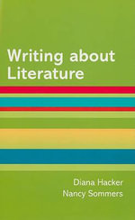 Writing about Literature : A Hacker Handbooks Supplement - Diana Hacker