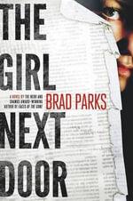 The Girl Next Door - Brad Parks