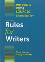 Working with Sources : Exercises for Rules for Writers - University Diana Hacker