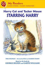 Harry Cat and Tucker Mouse : Starring Harry - Thea Feldman