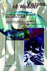 Visions of Wonder : The Science Fiction Research Association Reading Anthology - David G. Hartwell